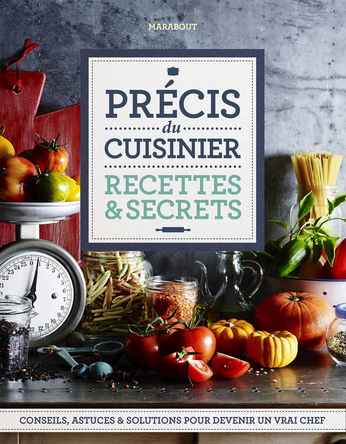 Apprendre Les Bases De La Cuisine Meilleur De Galerie Du Cuisinier Recettes Secrets