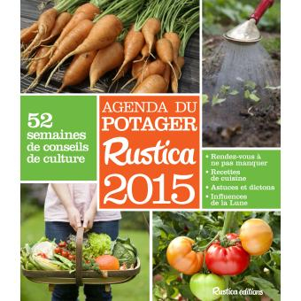 Calendrier Lunaire Aout 2016 Rustica Luxe Photos Almanachs Et Calendriers Page 5 Nature Animaux Jardin Livre