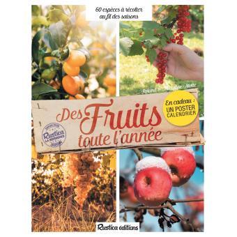 Calendrier Lunaire Rustica Avril 2017 Élégant Stock Arbres Fruitiers Et Fruits Nature Animaux Jardin Livre Bd