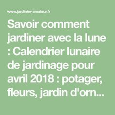 Calendrier Lunaire Rustica Avril 2017 Impressionnant Image Jardiner Avec La …