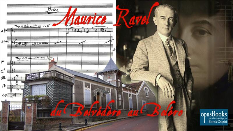 Derrière Les Murs De Mon Jardin Beau Images Maurice Ravel Du Belvéd¨re Au Boléro