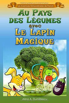 En Perdre son Lapin Frais Collection Au Pays Des Fruits Avec Le Lapin Magique Manger Sainemen S