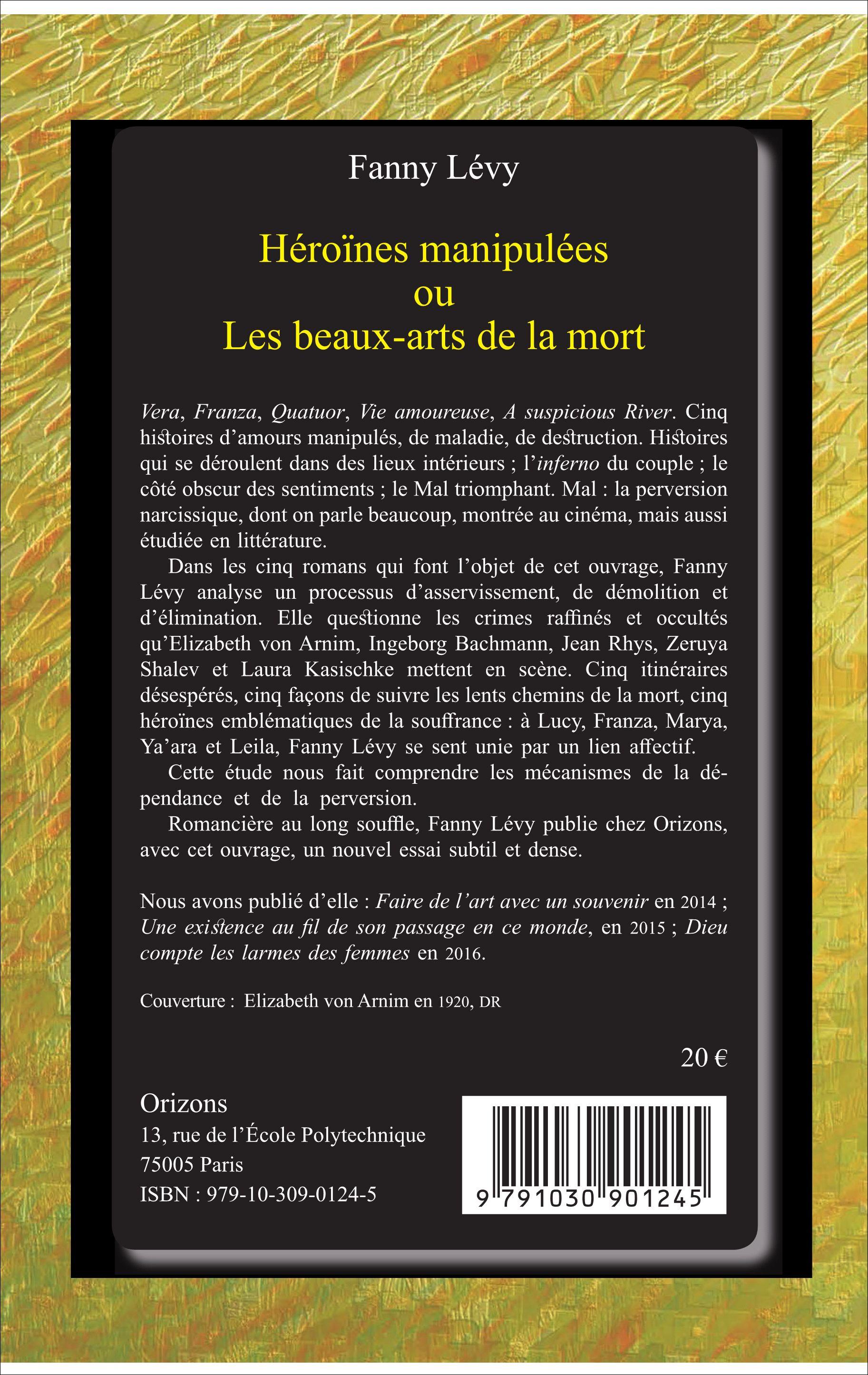Grillage Pour Garde Manger Castorama Beau Collection Hérones Manipulées Ou Les Beaux Arts De La Mort Elizabeth Von