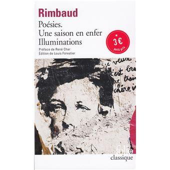 La Passion Des Poemes Luxe Collection Poésies Suivi De Une Saison En Enfer Et De Illuminations Poche
