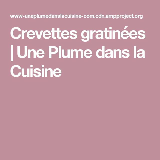 Plume Dans La Cuisine Luxe Photos Crevettes Gratinées Une Plume Dans La Cuisine
